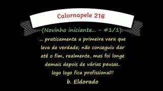 Calornapele 216 – Novinho iniciante – #1/1